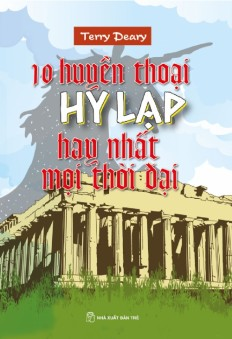 10-huyen-thoai-hy-lap-hay-nhat-moi-thoi-dai