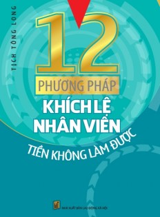 12-phuong-phap-khich-le-nhan-vien-tien-khong-lam-duoc-440