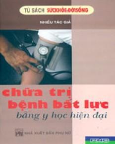 1290522468_chua_tri_benh_bat_luc_bang_y_hoc_hien_dai