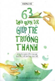 63-thoi-quen-tot-giup-tre-truong-thanh