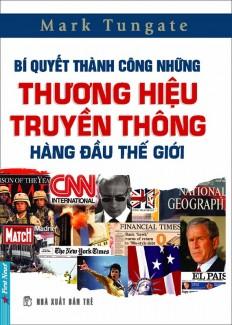 bi-quyet-thanh-cong-nhung-thuong-hieu-truyen-thong-hang-dau-the-gioi