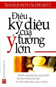 dieu-ky-dieu-cua-y-tuong-lon
