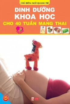 dinh_duong_khoa_hoc_cho_40_tuan_mang_thai