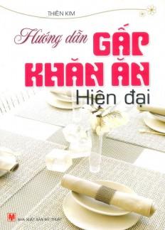 huong-dan-gap-khan-an-hien-dai-a