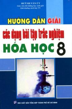 huong-dan-giai-cac-dang-bai-tap-trac-nghiem-hoa-hoc-8
