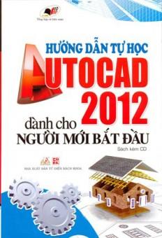 huong-dan-tu-hoc-autocad-2012-danh-cho-nguoi-moi-bat-dau-_kem-cd_