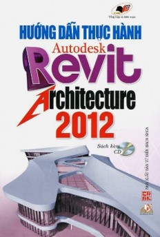 huong_dan_thuc_hanh_autodesk_revit_architecture_2012