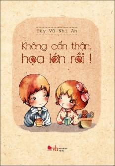 khong_can_than_hoa_lon_roi_bia1