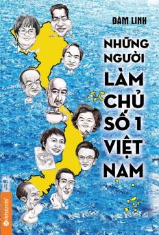 nhung-nguoi-lam-chu-so-1-viet-nam_1