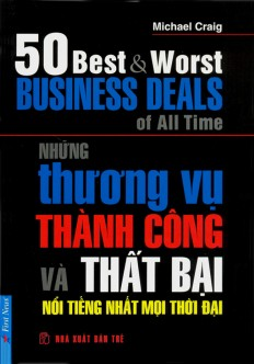 nhung-thuong-vu-thanh-cong-va-that-bai-noi-tieng-nhat-moi-thoi-dai