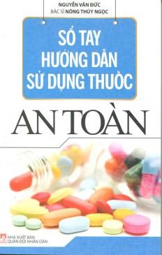 so-tay-huong-dan-su-dung-thuoc-an-toan