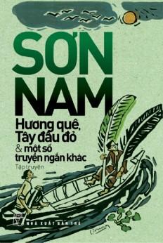 son-nam-huong-que-tay-dau-do-va-mot-so-truyen-ngan-khac