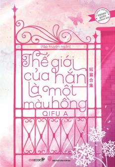 the-gioi-cua-han-la-mot-mau-hong_1