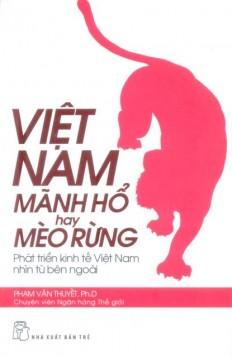 viet-nam-manh-ho-hay-meo-rung