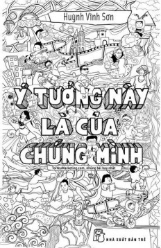 y-tuong-nay-la-cua-chung-minh