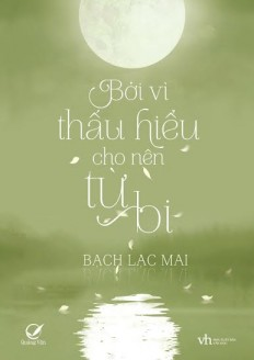 boi-vi-thau-hieu-cho-nen-tu-bi