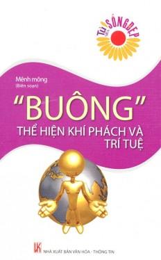 buong-the-hien-khi-phach-va-tri-tue