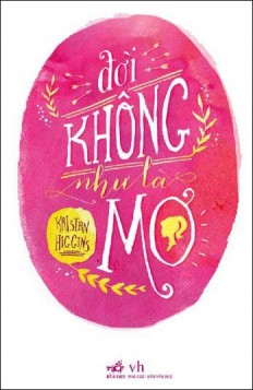 doi-khong-nhu-la-mo