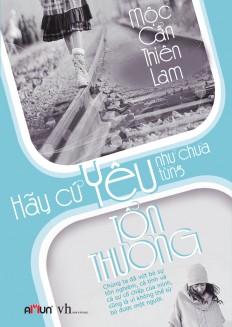 hay_cu_yeu_nhu_chua_tung_ton_thuong1