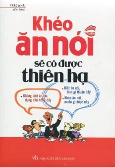 kheo-an-noi-se-co-duoc-thien-ha
