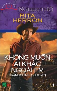 khong-muon-ai-khac
