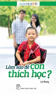 lam-sao-de-con-thich-hoc