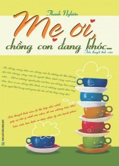 me-oi-chong-con-dang-khoc-bia1