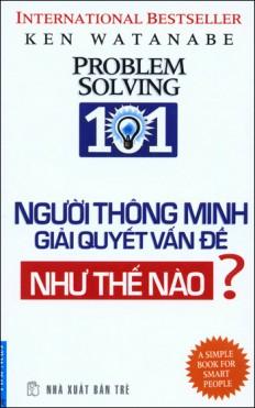 nguoi-thong-minh-giai-quyet-van-de-nhu-the-nao