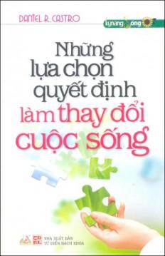 nhung-lua-chon-quyet-dinh-lam-thay-doi-cuoc-song