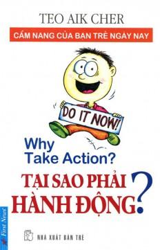 tai-sao-phai-hanh-dong-a