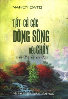 tat-ca-dong-song-deu-chay_1