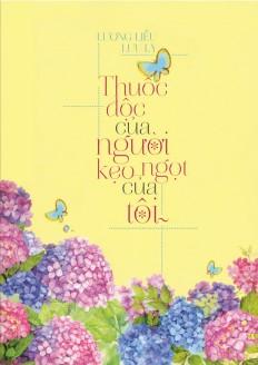thuoc-doc-cua-nguoi-keo-ngot-cua-toi