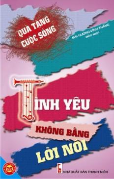 tinh_yeu_ko_bang_loi_noi