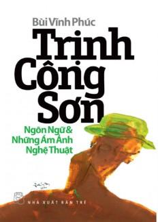 trinh_cong_son_-_ngon_ngu_va_nhung_am_anh_nghe_thuat