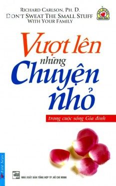 vuot-len-nhung-chuyen-nho-trong-cuoc-song-gia-dinh-tb-a_1_1_1