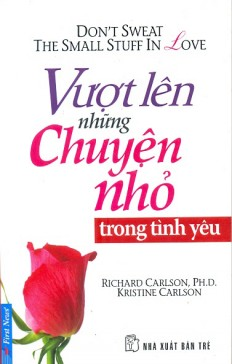 vuot-len-nhung-chuyen-nho-trong-tinh-yeu-a