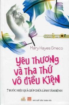 yeu-thuong-va-tha-thu-vo-dieu-kien