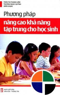 phuong-phap-nang-cao-kha-nang-tap-trung-cho-hoc-sinh