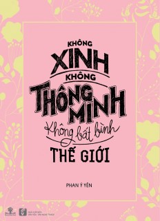 ko_xinh_ko_thong_minh_ko_bat_binh_tg_final-01.jpg
