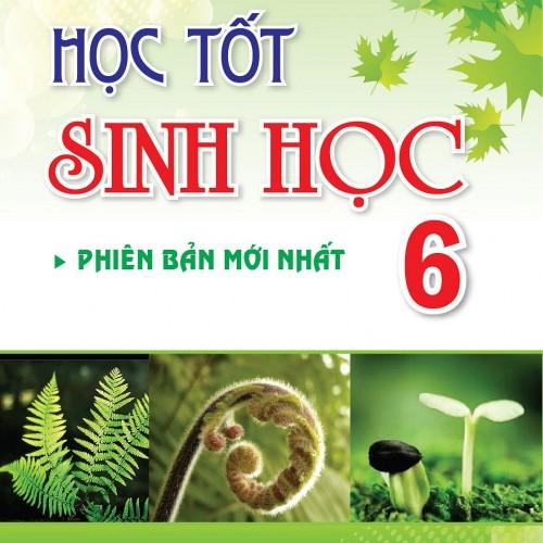 hoc-tot-sinh-hoc-6-01.u547.d20160615.t084538.jpg