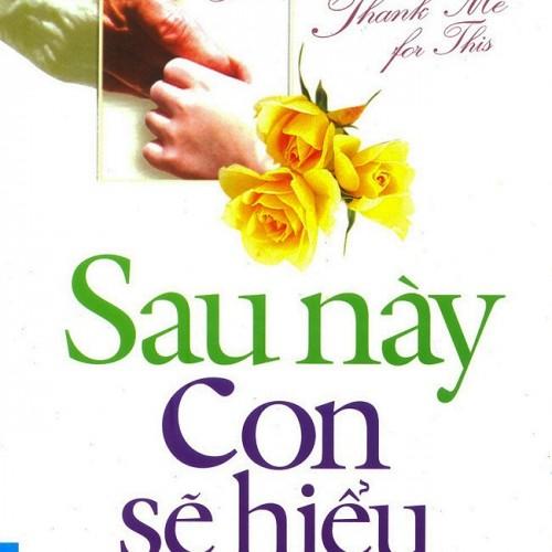 sau-nay-con-se-hieu-a_1_1.u547.d20160720.t133843.jpg