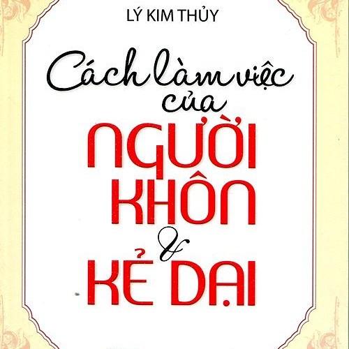 cach-lam-viec-cua-nguoi-khon-va-ke0dai.u547.d20161003.t142355.509334.jpg