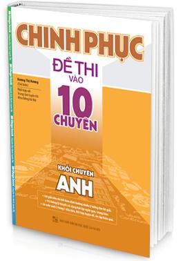chinh-phuc-de-thi-vao-lop-10-chuyen-anh.u547.d20161221.t100134.200159.png