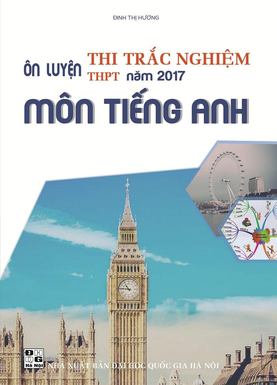 on-luyen-thi-trac-nghiem-thpt-nam-2017-mon-tieng-anh.u547.d20161222.t084520.486261.jpg