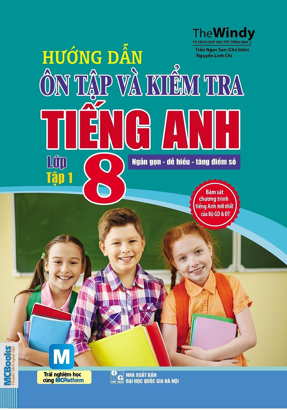 bia_huong-dan-on-tap-va-kiem-tra-tieng-anh-lop-8-tap-1.u547.d20170215.t132138.213884.jpg